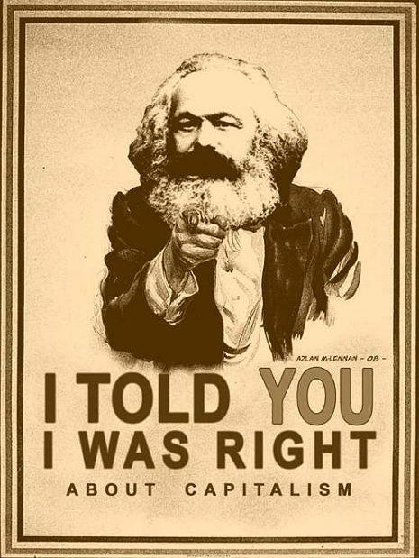 Dangerous Minds: Marx is STILL right