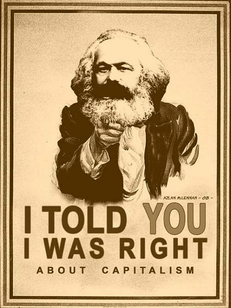 Dangerous Minds: Marx is STILL right